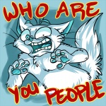 5_fingers ambiguous_gender cat english_text feline fur lol_comments looking_at_viewer mammal open_mouth pawpads reaction_image simple_background solo spam_cat spamcat standing surprise teeth text tongue what whiskers white_fur